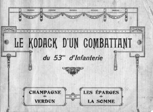 Le Kodack d'un combattant du 53° d'Infanterie
